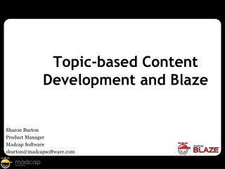 Topic-based Content Development and Blaze