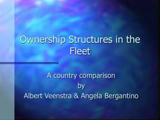 Ownership Structures in the Fleet