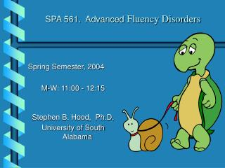 SPA 561.  Advanced  Fluency Disorders