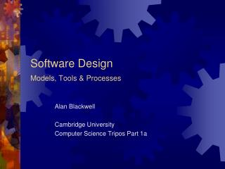 Software Design Models, Tools & Processes