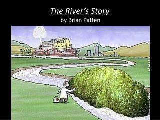 The River's Story  by Brian Patten