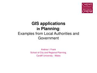 GIS applications in  Planning : Examples from Local Authorities and Government