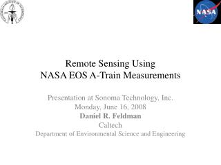 Remote Sensing Using  NASA EOS A-Train Measurements