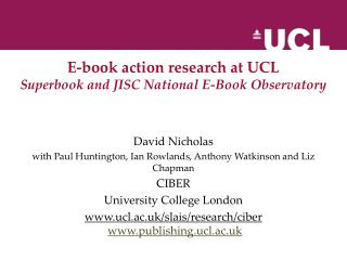 E-book action research at UCL Superbook and JISC National E-Book Observatory