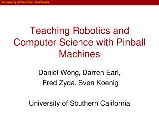 Teaching Robotics and Computer Science with Pinball Machines