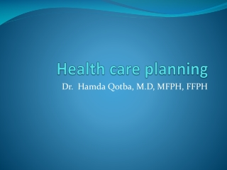An Overview of Health Care Planning for Managers