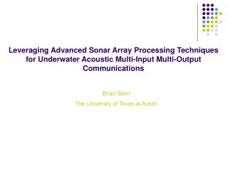Leveraging Advanced Sonar Array Processing Techniques for Underwater Acoustic Multi-Input Multi-Output Communications