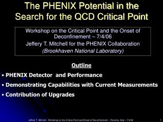 The PHENIX Potential in the Search for the QCD Critical Point
