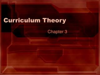 Curriculum Theory