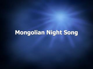 Mongolian Night Song