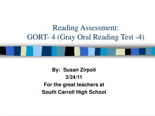 Reading Assessment: GORT- 4 (Gray Oral Reading Test -4)