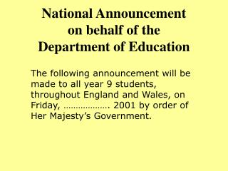 National Announcement on behalf of the Department of Education