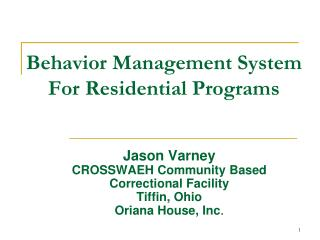 Behavior Management System For Residential Programs