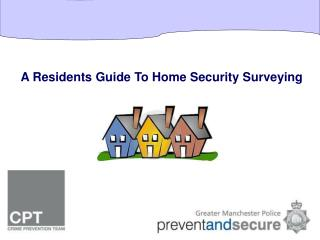 A Residents Guide To Home Security Surveying