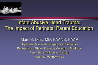 Infant Abusive Head Trauma: The Impact of  Perinatal Parent Education