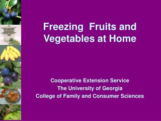 Freezing  Fruits and Vegetables at Home