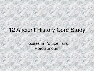 12 Ancient History Core Study