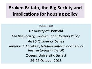 Broken Britain, the Big Society and implications for housing policy