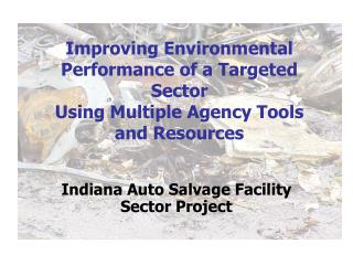 Improving Environmental Performance of a Targeted Sector  Using Multiple Agency Tools and Resources