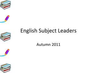 English Subject Leaders