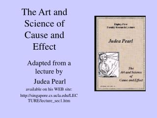 The Art and Science of Cause and Effect