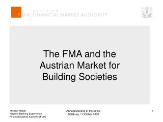 The FMA and the  Austrian Market for  Building Societies
