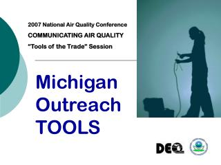 Michigan Outreach TOOLS