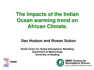The Impacts of the Indian Ocean warming trend on African Climate.