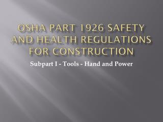 OSHA Part 1926 Safety and Health Regulations for Construction