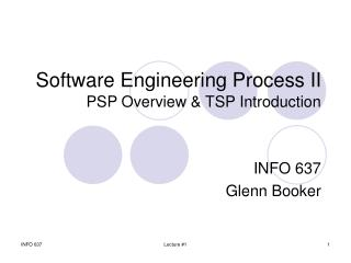 Software Engineering Process II PSP Overview & TSP Introduction