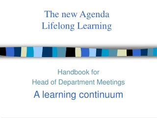 The new Agenda  Lifelong Learning