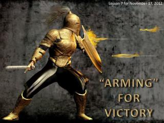 """"""" ARMING """" FOR VICTORY"""