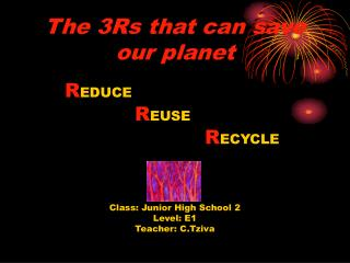 The 3Rs that can save our planet