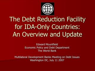 The Debt Reduction Facility for IDA-Only Countries: An Overview and Update