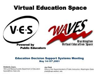 Virtual Education Space