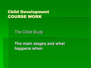Child Development   COURSE WORK