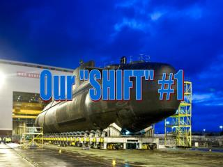 "Our ""SHIFT"" #1"