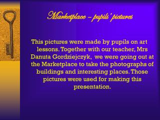 Marketplace – pupils' pictures