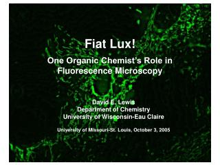 David E. Lewis Department of Chemistry University of Wisconsin-Eau Claire University of Missouri-St. Louis, October 3,