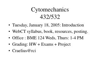 Cytomechanics 432/532