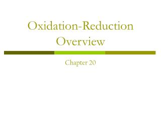 Oxidation-Reduction Overview