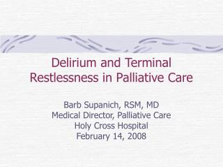Delirium and Terminal Restlessness in Palliative Care