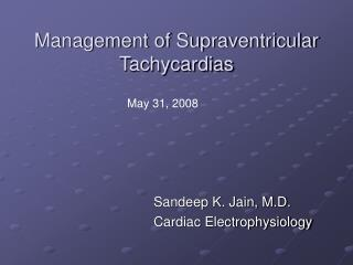 Management of Supraventricular Tachycardias