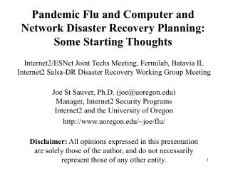 Pandemic Flu and Computer and Network Disaster Recovery Planning: Some Starting Thoughts