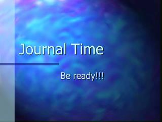 Journal Time