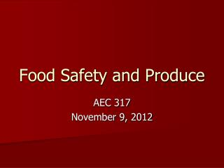Food Safety and Produce
