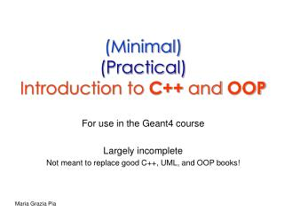 (Minimal) (Practical) Introduction to  C++  and  OOP