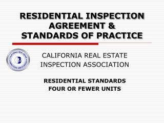 RESIDENTIAL INSPECTION AGREEMENT &  STANDARDS OF PRACTICE
