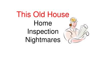 This Old House Home Inspection Nightmares