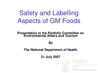 Safety and Labelling Aspects of GM Foods